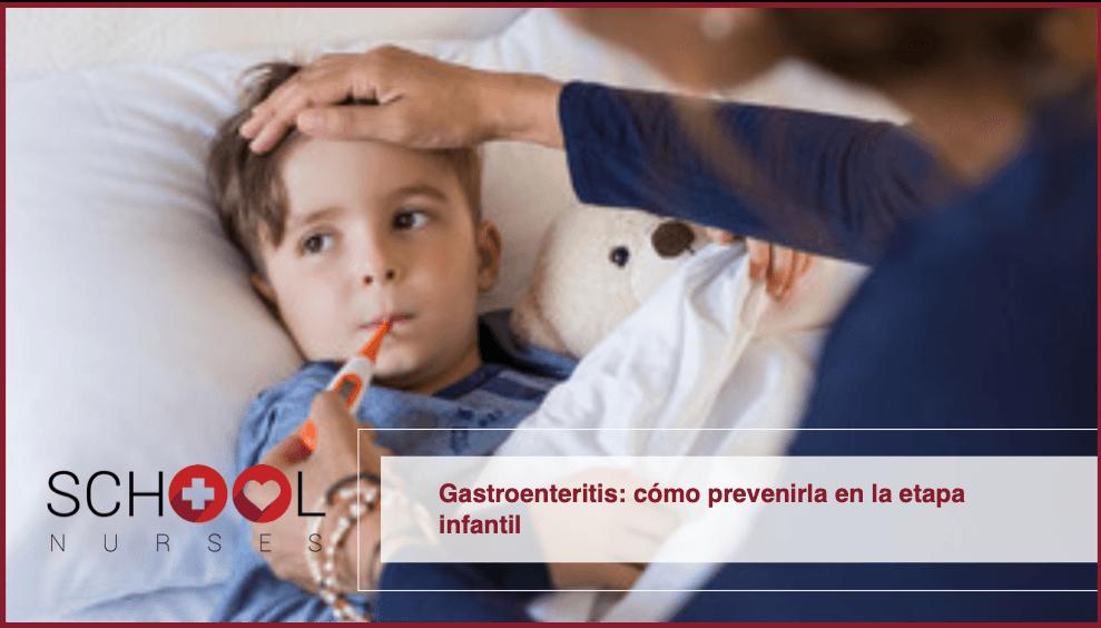 Gastroenteritis: cómo prevenirla en la etapa infantil