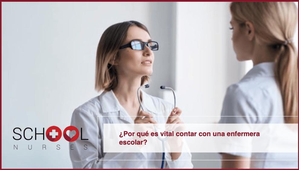 ¿Por qué es vital contar con una enfermera escolar?