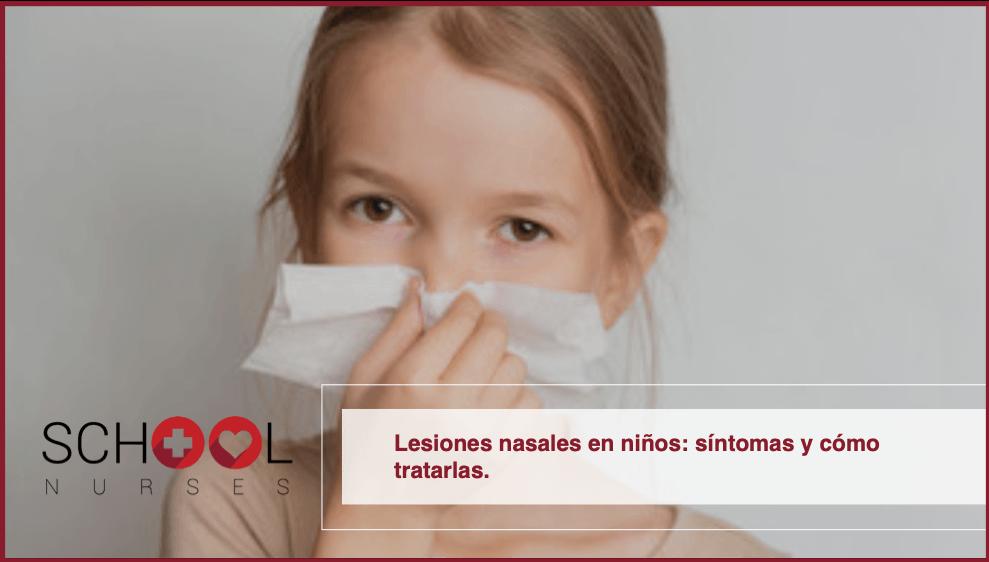 Lesiones nasales en niños: síntomas y cómo tratarlas