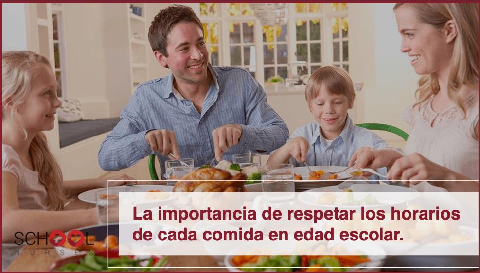 La importancia de respetar los horarios de cada comida en edad escolar.