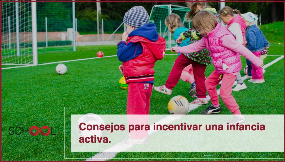 Consejos para incentivar una infancia activa