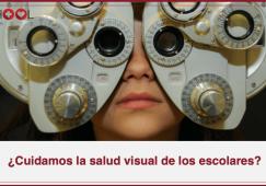 ¿Cuidamos la salud visual de los escolares?