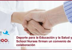 Deporte para la Educación y la Salud y SCHOOLNURSES firman un convenio de colaboración