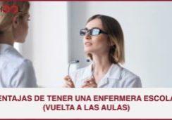VENTAJAS DE TENER UNA ENFERMERA ESCOLAR